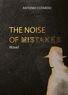 Thenoise of mistakes
