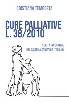 Ilmeglio-delweb.it Cure palliative L. 38/2010. Scelta innovativa del Sistema Sanitario Italiano Image