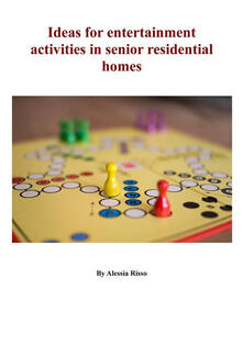 Ideas for entertainment activities in senior residential homes