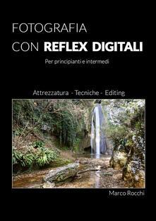 Squillogame.it Fotografia con reflex digitali Image