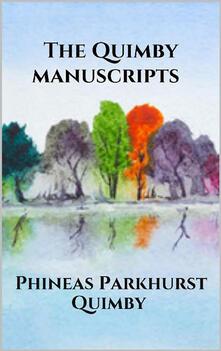 TheQuimby manuscripts