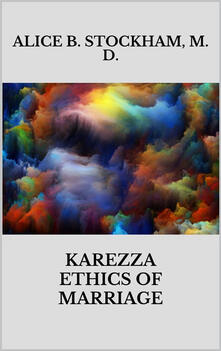 Karezza ethics of marriage