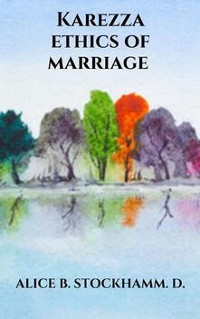 Karezza ethics of marriage