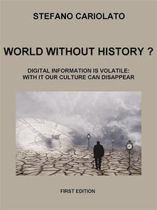 World without history?