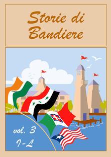 Storie di bandiere. Vol. 3: I-L..pdf