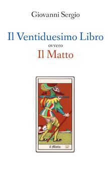 Listadelpopolo.it Il ventiduesimo libro ovvero il matto Image