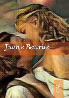 Radiospeed.it Juan e Beatrice. Vol. 3 Image