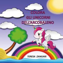 Colora gli unicorni dellarcobaleno. Ediz. illustrata.pdf