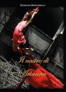 Il nastro di Arianna - Damiano Martorelli - copertina