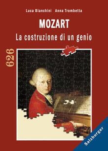 Mozart. La costruzione di un genio - Luca Bianchini - copertina