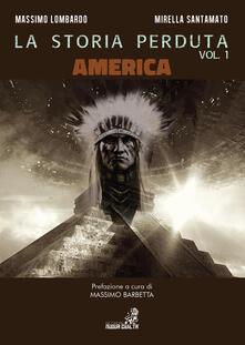 Librisulladiversita.it La storia perduta. Vol. 1: America. Image