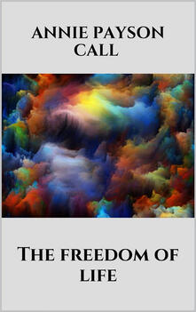 Thefreedom of life