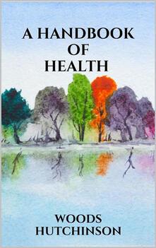 Ahandbook of health