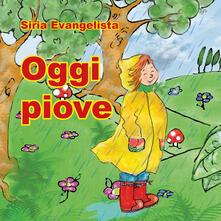 Amatigota.it Oggi piove. Coloro e imparo. Ediz. illustrata Image