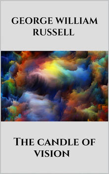 Thecandle of vision