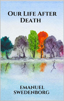 Our Life After Death