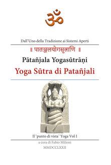 Yoga Sutra di Patañjali. Vol. 1: 'punto di vista' yoga, Il. - copertina