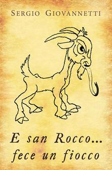 Rallydeicolliscaligeri.it E san Rocco... fece un fiocco. Ediz. illustrata Image