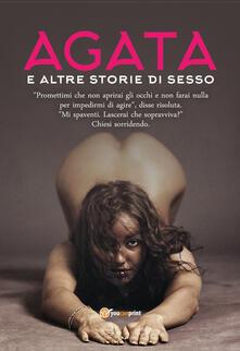 Filippodegasperi.it Agata e altre storie di sesso Image
