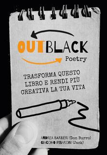 Antondemarirreguera.es OutBlack poetry. Trasforma questo libro e rendi più creativa la tua vita Image