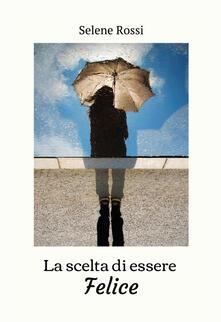 La scelta di essere felice.pdf