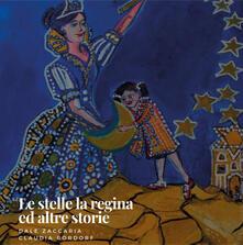Le stelle, la regina ed altre storie.pdf