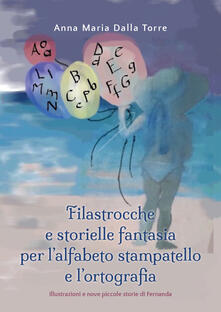 Squillogame.it Filastrocche e storielle fantasia per l'alfabeto stampatello e l'ortografia. Ediz. illustrata Image