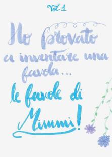 Voluntariadobaleares2014.es Le favole di Mimmi. Vol. 1 Image