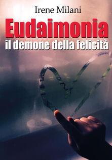 Amatigota.it Eudaimonia, il demone della felicità Image