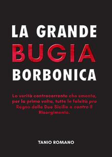 Vitalitart.it La grande bugia borbonica Image