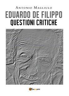 Radiospeed.it Eduardo De Filippo. Questioni critiche Image