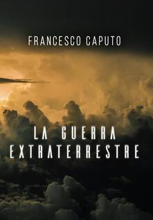 Grandtoureventi.it La guerra extraterrestre Image