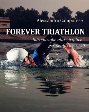 Forever Triathlon Camporese Alessandro Ebook Epub Ibs
