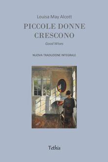 Mercatinidinataletorino.it Piccole donne crescono. Ediz. integrale Image