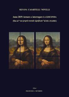 Winniearcher.com Anno 2019: tornare ad interrogare La Gioconda (fino al «suo proprio mondo significato» di dea madre) Image
