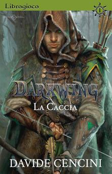 Squillogame.it Darkwing. Librogioco. Vol. 1: caccia, La. Image