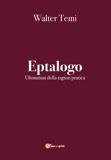 Festivalshakespeare.it Eptalogo. Ultimatum della ragion pratica Image