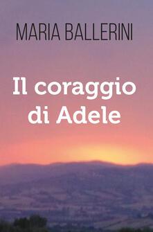 Vastese1902.it Il coraggio di Adele Image
