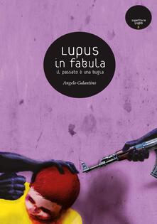 Luciocorsi.it Lupus in fabula. Il passato è una bugia Image