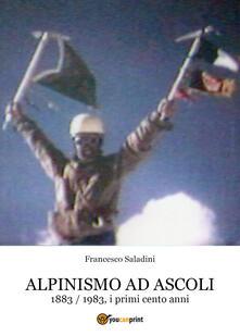 Antondemarirreguera.es Alpinismo ad Ascoli. 1883-1983, i primi cento anni Image