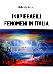 Ipabsantonioabatetrino.it Inspiegabili fenomeni in Italia Image