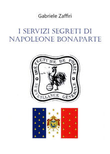 I servizi segreti di Napoleone Bonaparte.pdf
