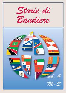 Ristorantezintonio.it Storie di bandiere. Vol. 4: M-Q. Image