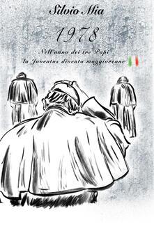1978. Nellanno dei tre papi, la Juventus diventa maggiorenne.pdf