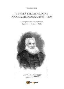Winniearcher.com L' Unità e il Meridione. Nicola Mignogna (1808-1870) Image