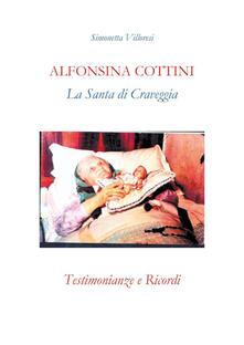 Premioquesti.it Alfonsina Cottini. La santa di Craveggia. Testimonianze e ricordi Image