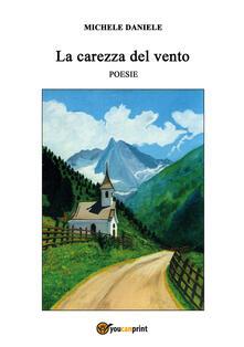 La carezza del vento - Michele Daniele - copertina