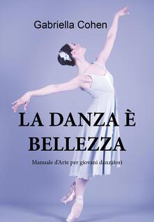 Filmarelalterita.it La danza è bellezza. Manuale d'arte per giovani danzatori Image