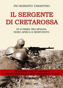 Il sergente di Cretarossa. In guerra tra Spagna, Nord Africa e Benevento.pdf