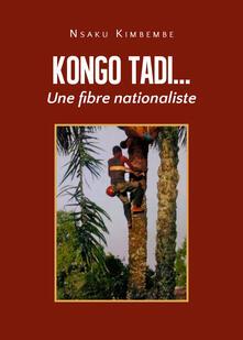 Radiospeed.it Kongo tadi... Une fibre nationaliste Image